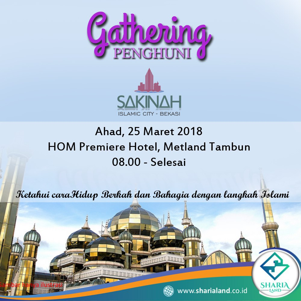 Gathering PreLaunching Perumahan Sakinah Islamic City Bekasi